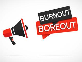 megaphone burnout boreout