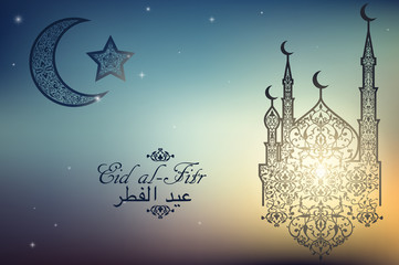 English translate Eid al-Fitr. Beautiful Mosque, Crescent and Star on blurred background. Islamic celebration greeting card
