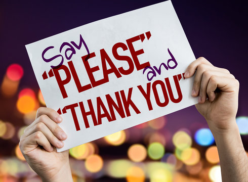 """Say """"Please"""" and """"Thank You"""" placard with night lights on background"""