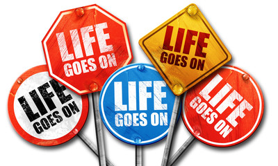 life goes on, 3D rendering, street signs