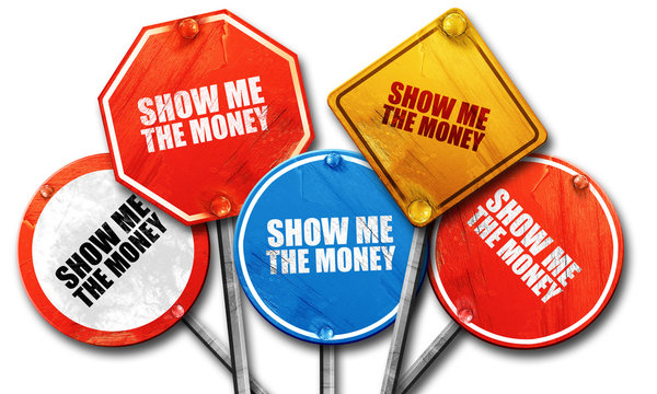 show me the money, 3D rendering, rough street sign collection