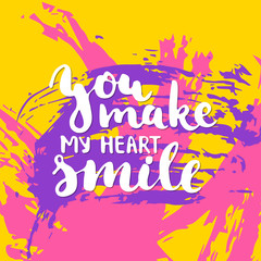 You make my heart smile - hand drawn lettering phrase on the colorful sketch background. Fun brush ink inscription for photo overlays, greeting card or t-shirt print, poster design.