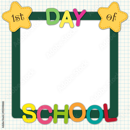 Cute First Day Of School Frame With Multicolored Letters And Stars