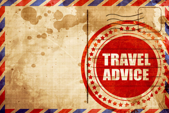travel advice, red grunge stamp on an airmail background