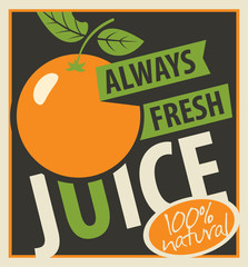 Vector banner with oranges and inscription always fresh juices