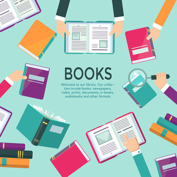 Book readers concept illustration with hands holding books. Template for public library, vector poster or banner