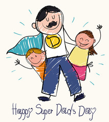 Father's Day Drawing with Children and Super Dad, Vector Illustration