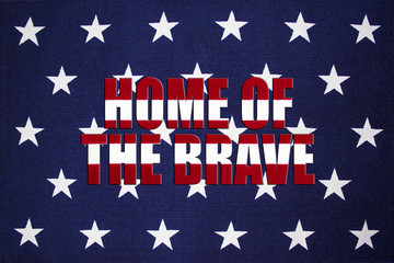 """Star Background with """"HOME OF THE BRAVE"""" in stripes"""