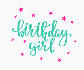 Birthday Girl lettering sign quote typography