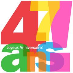 JOYEUX ANNIVERSAIRE 47 ANS