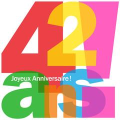 JOYEUX ANNIVERSAIRE 42 ANS