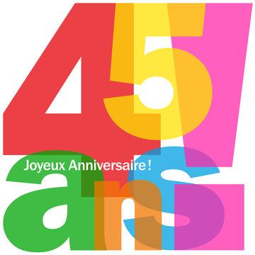 JOYEUX ANNIVERSAIRE 45 ANS