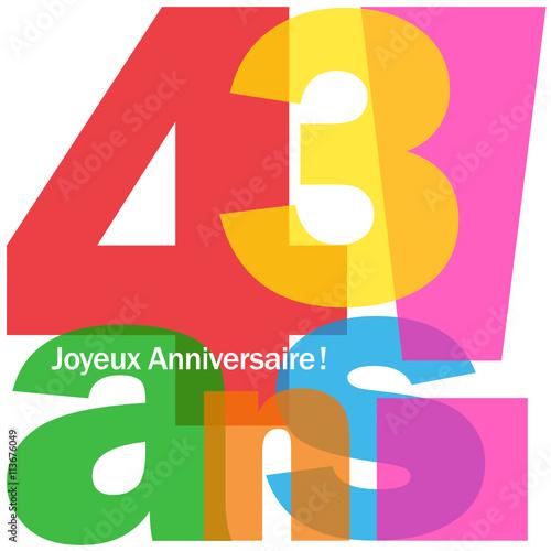 joyeux anniversaire 43 ans fichier vectoriel libre de droits sur la banque d 39 images fotolia. Black Bedroom Furniture Sets. Home Design Ideas