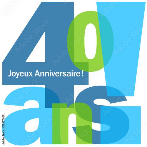joyeux anniversaire 40 ans fichier vectoriel libre de droits sur la banque d 39 images fotolia. Black Bedroom Furniture Sets. Home Design Ideas