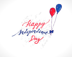 Illustration for Fourth of July celebrations. Colorful Blue and Red balloons holding up the inscription Happy Independence Day - Handwritten greeting card for 4th of July