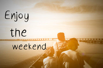 Enjoy the weekend background