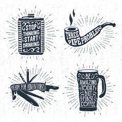 Hand drawn vintage badges set with textured flask, smoking pipe, swiss knife, and thermo cup vector illustrations and inspirational lettering.
