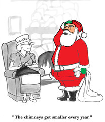 Christmas cartoon about Santa thinking the chimneys get smaller every year.