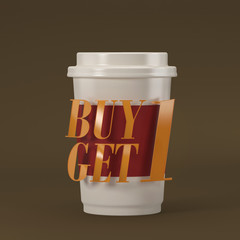 Coffee cup with quote buy 1 get 1 3D rendering 3D illustration