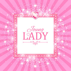 Vector illustration. Cute Pink Banner for Princess, Glamour and Baby Girl Design. Shining Retro on Burst Background.