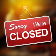 We're closed red sign on blurred glass vector illustration