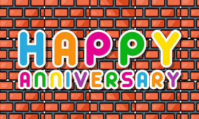 HAPPY ANNIVERSARY On Brick Wall Background