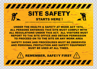 site safety starts here or site safety sign (all persons entering this site must comply with all regulations under this act. all visitor must report to the site office and obtain permission)