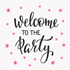 Welcome to the Party lettering quote typography