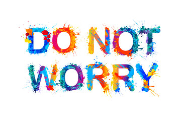 Do nor worry