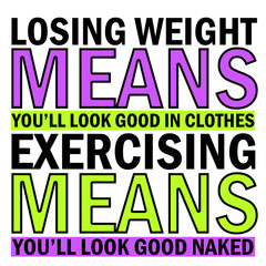 Losing Weight Exercising Quote