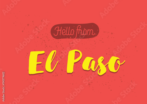 Hello from el paso america greeting card with lettering design hello from el paso america greeting card with lettering design m4hsunfo
