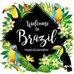 Welcome to Brazil! Vector illustration of tropical birds, flowers, leaves.