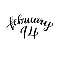 14 february. Hand lettering vintage quote. Modern Calligraphy. P