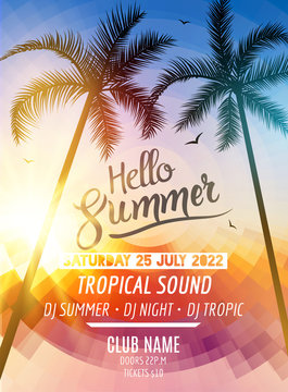 Hello Summer Beach Party. Tropic Summer fun vacation and travel. Tropical poster colorful background and palm exotic island. Music summer party festival. DJ template