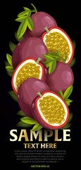 Passion fruit mix with leaves on black background vector illustration. Organic vegetarian product. Healthy food.
