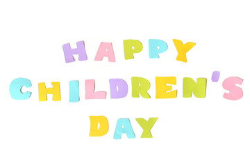 Happy children day text on white background - isolated