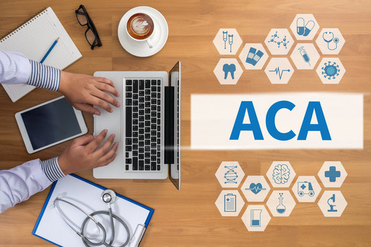 ACA   (Affordable Care Act)