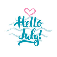 Hand drawn typography lettering phrase Hello, july isolated with heart and waves on the white background. Fun calligraphy for typography greeting and invitation card or t-shirt print design.