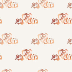 Seamless pattern with watercolor text I love Chocolate
