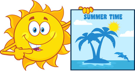 Talking Sun Cartoon Mascot Character Pointing To A Poster Sign With Tropical Island And Text Summer Time