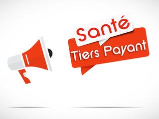 mégaphone : tiers payant