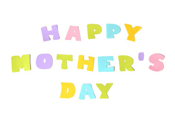 Happy mother day text on white background - isolated