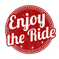 Enjoy the ride stamp