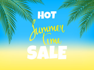 Summer Time Hot Sale Poster. Sale Summer vector illustration with beach, ocean and palm leaves.