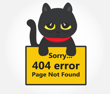 Sorry 404 error page not found message holding by a sad cute black cat vector.