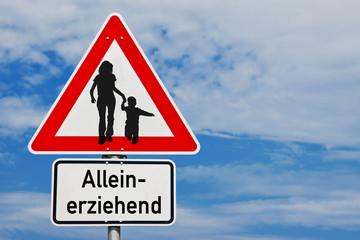 Alleinerzhiehende Eltern Schild