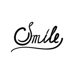 Inscription - Smile. Lettering design. Handwritten typography.