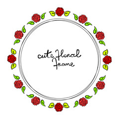 Cute floral frame. Roses and leaves. Isolated vector object on white background.