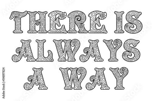 Der Weg Ist Das Ziel Toller Spruch Zum Ausmalen Stockfotos Und