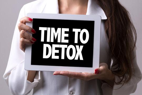 Time to Detox